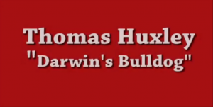 Visual link for Thomas Huxley Video